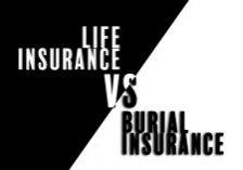 Life VS Burial Insurance